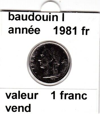 BF 3 )pieces de 1 francs  baudoui 1   1981 belgique  voir descrition