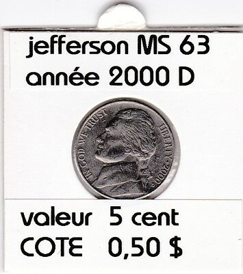 e2 )pieces de 5 cent 2000 D  jefferson