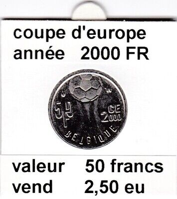 BF 1 )pieces de 50 franc coupe d'europe 2000 FR