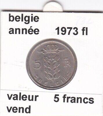 BF 2 )pieces de 5 francs baudouin I 1973 belgie