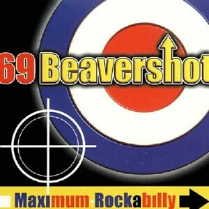 69-BEAVERSHOT-Maximum-Rockabilly-CD-Psychobilly-Rockabilly-Brand-New-Digi