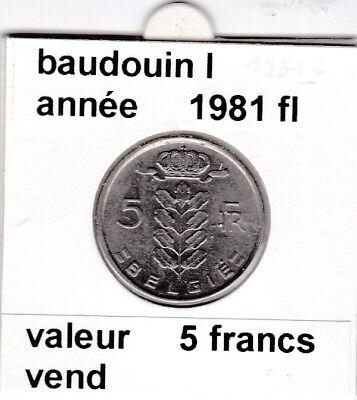 BF 2 )pieces de 5 francs baudouin I 1981 belgie
