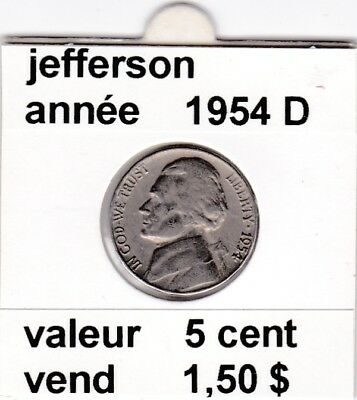 e 3)pieces de 5 cent  jefferson 1954 D