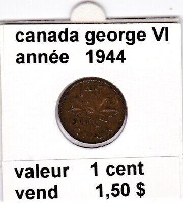 C 2 ) pieces de 1 cent canada george VI 1944
