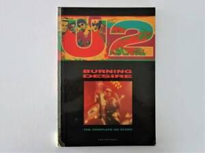 U2 Burning Desire - The Complete U2 story by Sam Goodman
