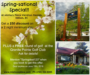 Spring-sation Specia at Mistiso's Place Vacation Rentals, Nelson