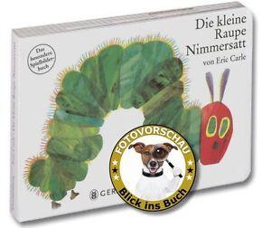 Die kleine Raupe Nimmersatt: Das besondere Spielbilderbuch (Pappbuch/Eric Carle)