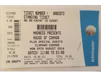 1 x Ticket - Madness Presents House of Common