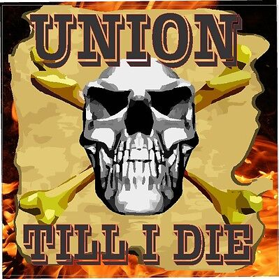 Union-till-i-die-sticker Cu-7