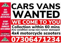 ALL CARS VANS MOTORCYCLE WANTED CASH TODAY ANY CONDITION SCRAP MY FAST COLLECTION