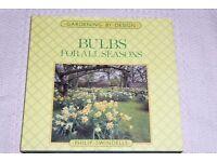 Gardening / Garden Book, Bulbs For All Seasons by Philip Swindells, Histon