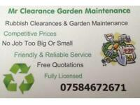 Mr Clearance Garden maintenance/ Garden Services / Garden Clearance