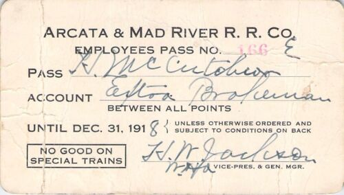 1918 ARCATA MAD RIVER EMPLOYE LOW # 166 RAILROAD RAILWAY  RR RY PASS