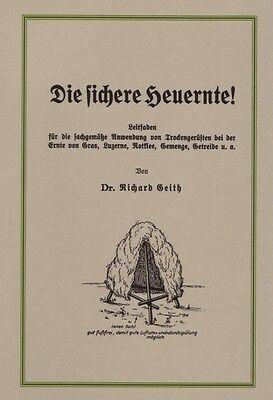 Die sichere Heuernte - Schwedenreuter Heureuter Dreibockreuter Anleitung Reprint