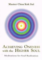 Spiritual - Achieving Oneness with the Higher Soul