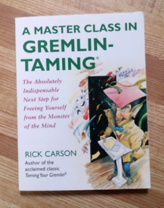 A Master Class in Gremlin-Taming by Rick Carson