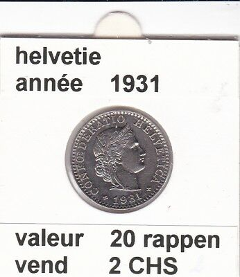 S 1) pieces suisse de 20  rappen de 1931   voir description