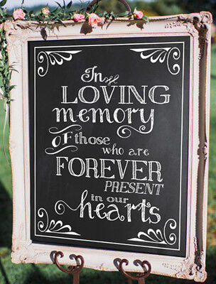 In Loving Memory Wedding Sign  /Rustic/Chalkboard Style PRINT  8''x 10''