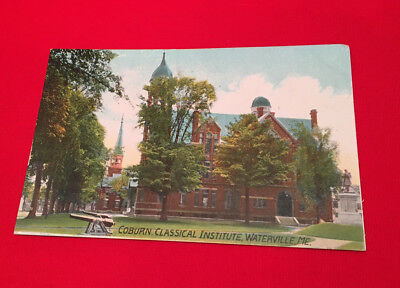 POSTED Div/B 1908 POSTCARD COBURN CLASSICAL INSTITUTE WATERVILLE, MAINE - ME