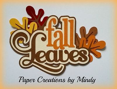 CRAFTECAFE MINDY FALL LEAVES AUTUMN DIECUT premade paper piecing TITLE scrapbook