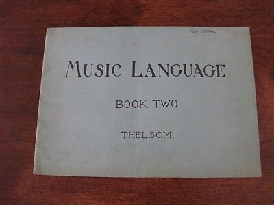 Music Language Book Two Self Expression Rhythm Edward Earl Scovill 1928 THELSOM
