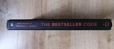 The Bestseller Code: Anatomy of the Blockbuster Novel Jodie Archer Writer Skill for sale  Shipping to South Africa