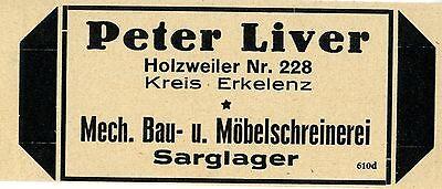 Peter Liver Holzweiler BAUSCHREINEREI & SARGLAGER Historische Reklame von 1926