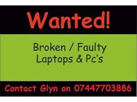 Broken / Faulty Laptops Wanted, Local Pickup Abertillery