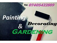 Painting, decorating and gardening at BEST PRICES!!