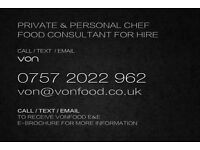 PRIVATE CHEF & PERSONAL CHEF / FOOD CONSULTANT / FAMILY CHEF / EXCLUSIVE DINNER PARTY SERVICE