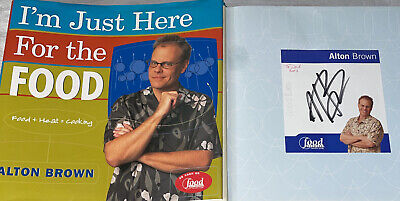 SIGNED I'm Just Here for the Food Book Alton Brown 1st ED. HC DJ Chef Star Cook