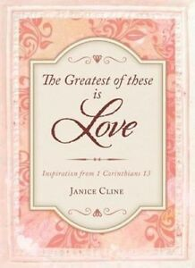 Greatest of These Is Love:  Inspiration from 1 Corinthians 13-ExLibrary