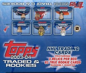 2003-04 Topps «Traded & Rookies» - Cartes de hockey - Boîte