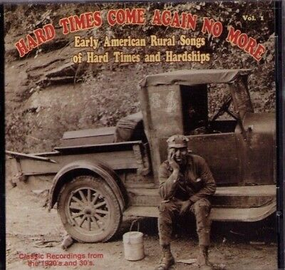 Hard Times Come Again No More vol 1 sealed CD Yazoo rural blues country