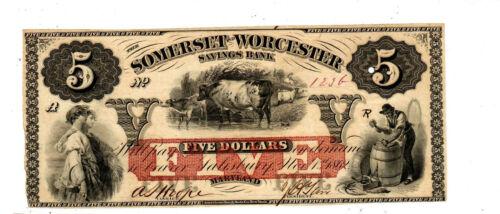 Maryland -Somerset and Worcester Savings bank, Salisbury Five Dollars 1862