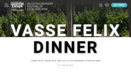 2 or 4 x Gourmet Escape Tickets - Dinner Vasse Felix Sat 18th Nov