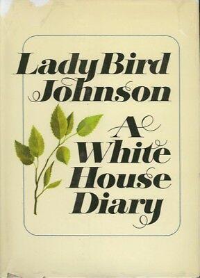 Lady Bird Johnson / A WHITE HOUSE DIARY / 1970 Western Americana