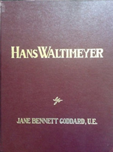 Rare first edition, signed book Hans Waltimeyer by Jane Bennett