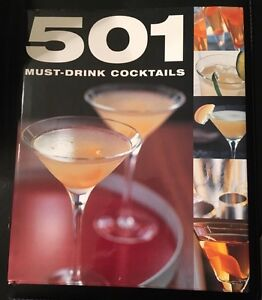 501 Must Drink Cocktail Book
