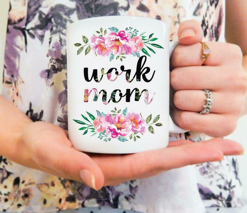Work Mom | CoWorker Mug Gifts for Coworker Office Humor Work