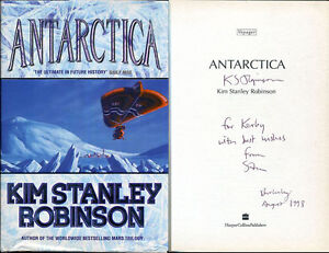 Antarctica-Kim-Stanley-Robinson-Red-Green-Mars-HC-1st-1st-SIGNED-Inscribed