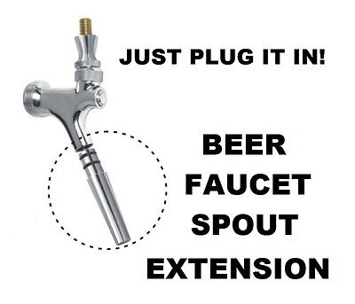 EURO STYLE BEER FAUCET SPOUT EXTENSION FOR STANDARD USA BEER TAP - JUST PLUGS IN