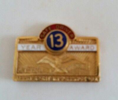 Transport Insurance Co 13 Year Safe Driving  Award Pin