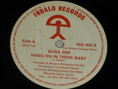 """Suga Dee:   Hang On In There Baby  Rare Indaloo   7""""   EX+"""