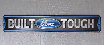 BUILT FORD TOUGH Street Sign Truck Garage Shop Embossed Car Metal Sign