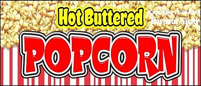Choose Your Size Hot Buttered Popcorn Decal Concession Food Truck Sticker