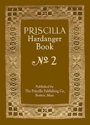Priscilla Hardanger Embroidery Design Book #2 c.1924