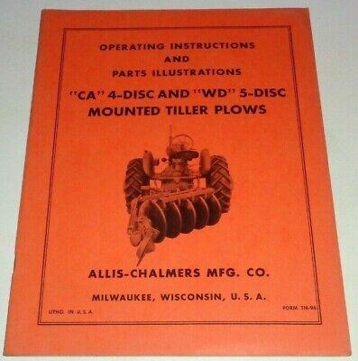 Allis Chalmers Ca Wd 45 Disc Tiller Plow Operators Parts Manual Tractor Orig