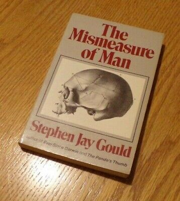 THE MISMEASURE OF MAN by Stephen Jay