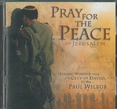 Pray For The Peace Of Jerusalem by Paul Wilbur (CD, New)